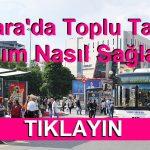 Ankara'da Toplu Taşıma Ulaşım Nasıl Sağlanır?