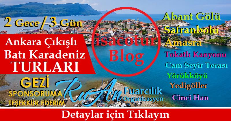 Ankara Çıkışlı Batı Karadeniz Turu