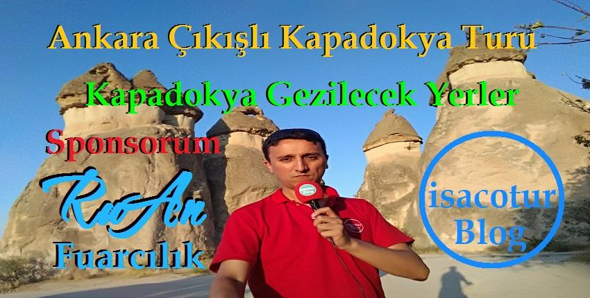 Ankara Çıkışlı Kapadokya Turu