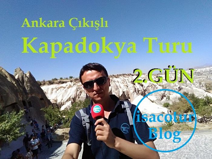 Ankara Çıkışlı Kapadokya Turu 2.Gün
