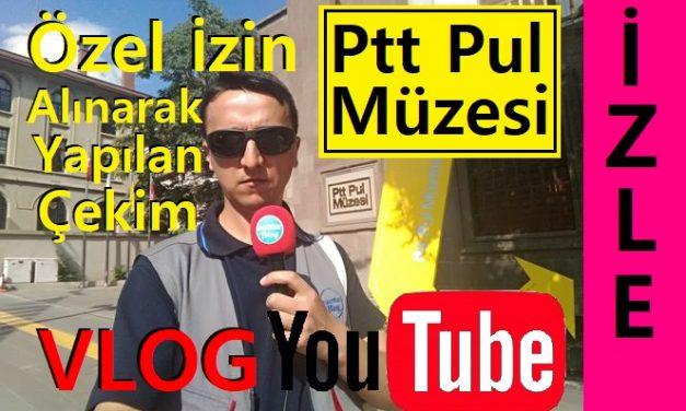 PTT Pul Müzesi Gezisi Ankara