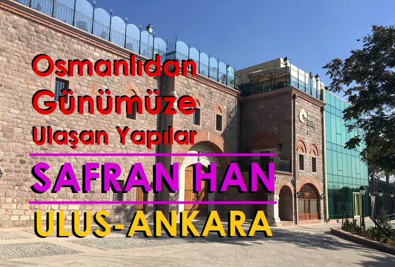 Ankara Ulus samanpazarı'ndaki Safran Han