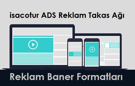 İsacotur ADS Reklam Takas Ağı Reklam Baner Formatları