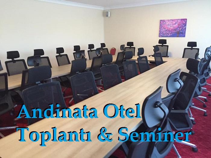 Andinata Otel Toplantı & Seminer