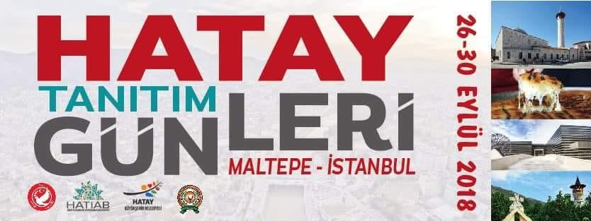 Hatay Tanıtım Günleri 2018 Maltepe İstanbul