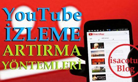 Youtube Video İzlenme Sayısını Arttırma Yöntemleri