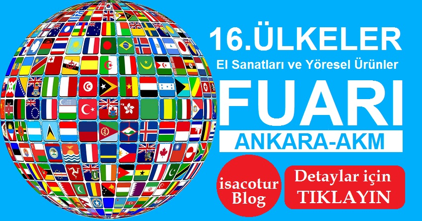 16. Ülkeler El Sanatları ve Yöresel Ürünler Fuarı