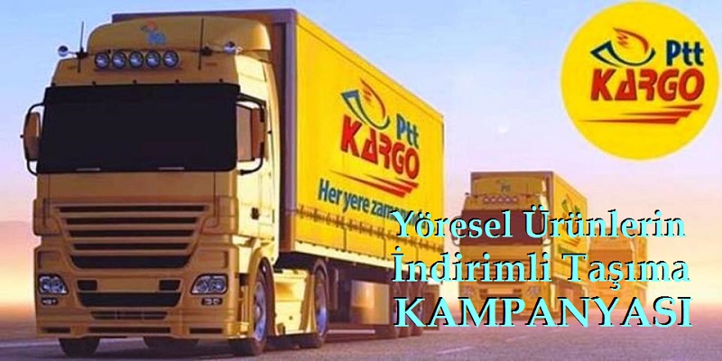 Ptt Kargo Yöresel Ürünlerin İndirimli Taşıma Kampanyası