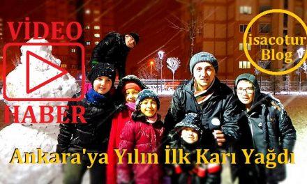 Ankara'ya Yılın İlk Karı Yağdı