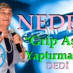 """Prof.Dr. Canan Karatay Neden """"Grip Aşısı Yaptırmayın"""" Dedi"""