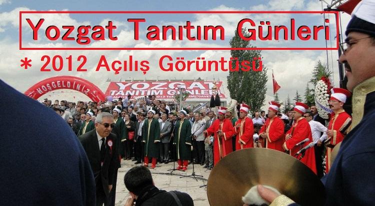 Yozgat Tanıtım Günleri 2012 Açılış Görüntüsü
