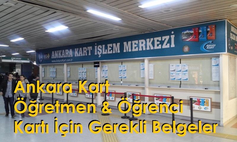Ankara Kart Öğretmen & Öğrenci Kartı İçin Gerekli Belgeler