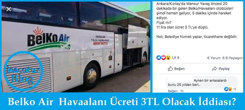 Belko Air Havaalanı Ücreti 3TL Olacak İddiası?