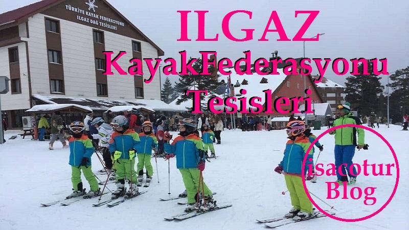 Ilgaz Kayak Federasyonu Tesisi
