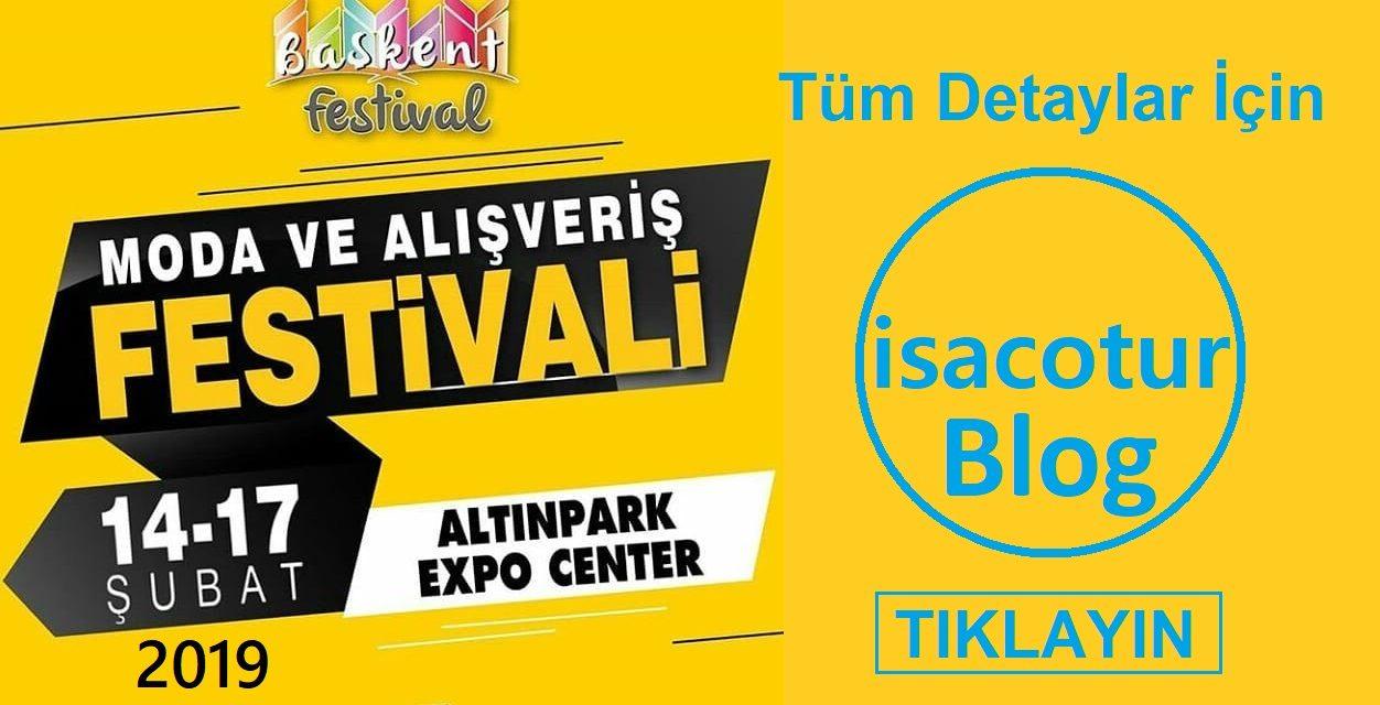 BAŞKENT MODA VE ALIŞVERİŞ FESTİVALİ ANKARA ALTINPARK EXPO CENTER