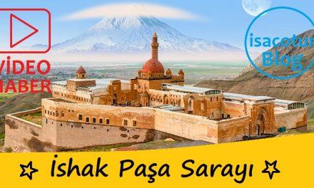 İshak Paşa Sarayı Hakkında Çok Kısa Bilgiler