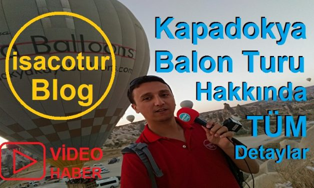 Kapadokya Balon Turu Hakkında Bilgi