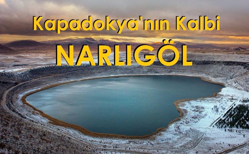 Kapadokya'nın Kalbi Narlıgöl
