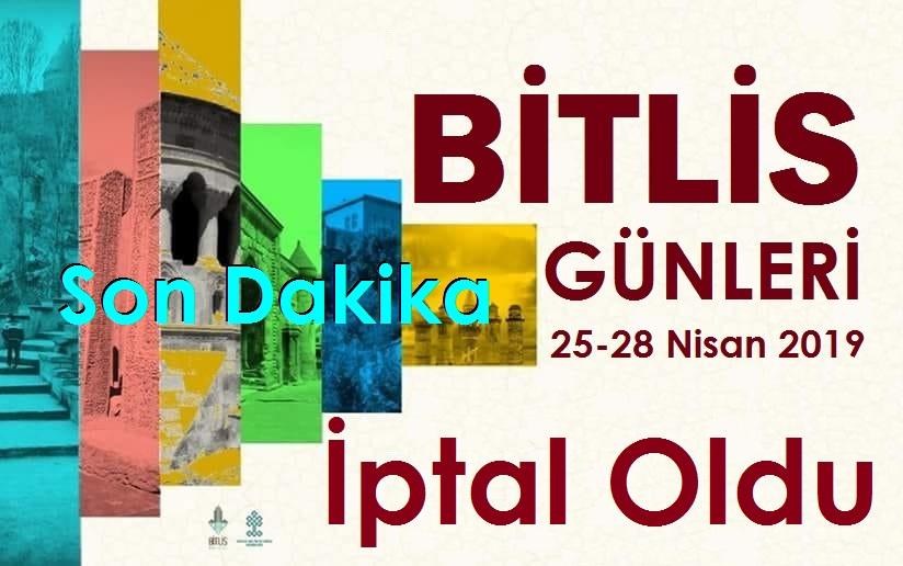 Bitlis Tanıtım Günleri 2019 İptal Oldu