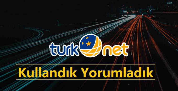 TürkNet İnternet Kullandık Yorumladık