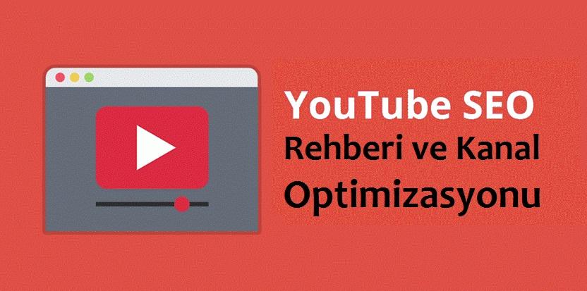 YouTube SEO Rehberi ve Kanal Optimizasyonu 2019