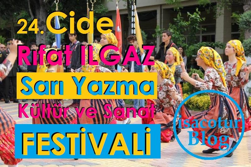 24. Cide Rıfat ILGAZ Sarı Yazma Kültür ve Sanat Festivali