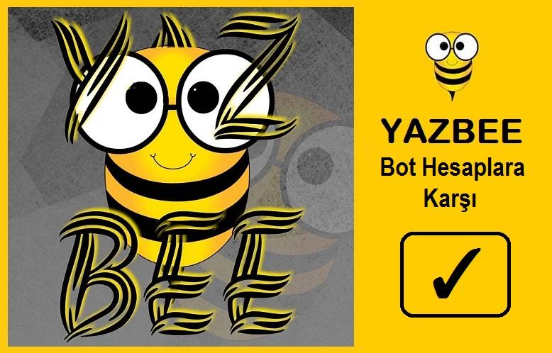 Yazbee Bot Hesaplara Karşı