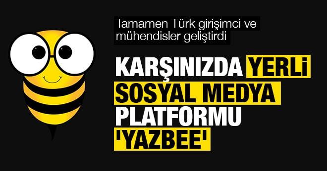 Yerli Sosyal Medya Platformu Yazbee
