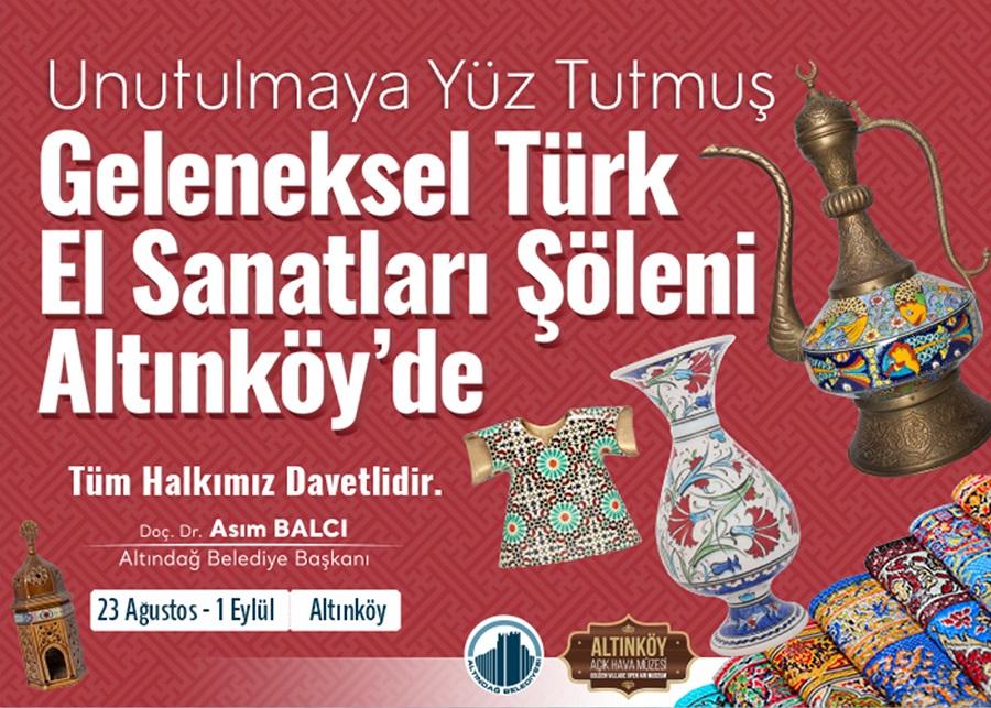 Unutulmaya Yüz Tutmuş Geleneksel Türk El Sanatları Şöleni Anltınköy'de
