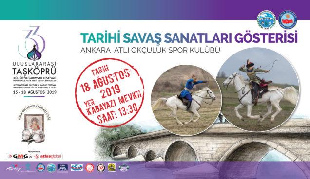 Taşköprü Sarımsak Festivali 2019 tarihi savaş sanatları gösterisi