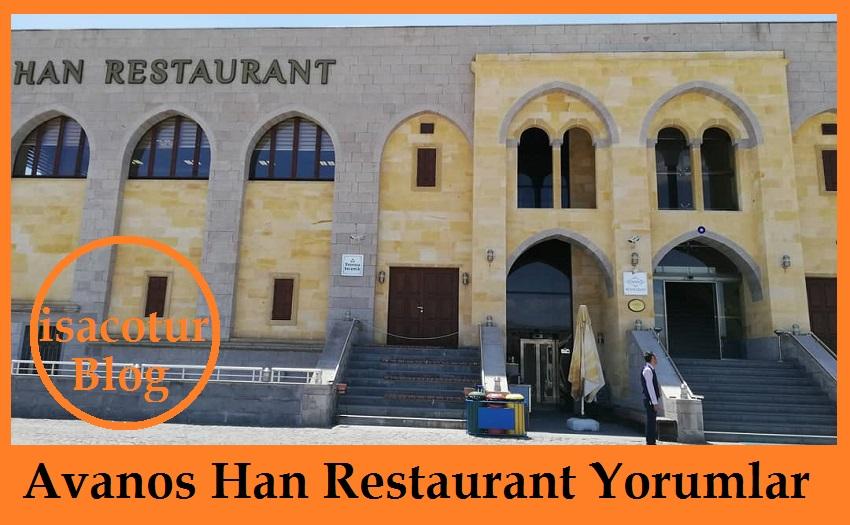 Avanos Han Restaurant Yorumlar