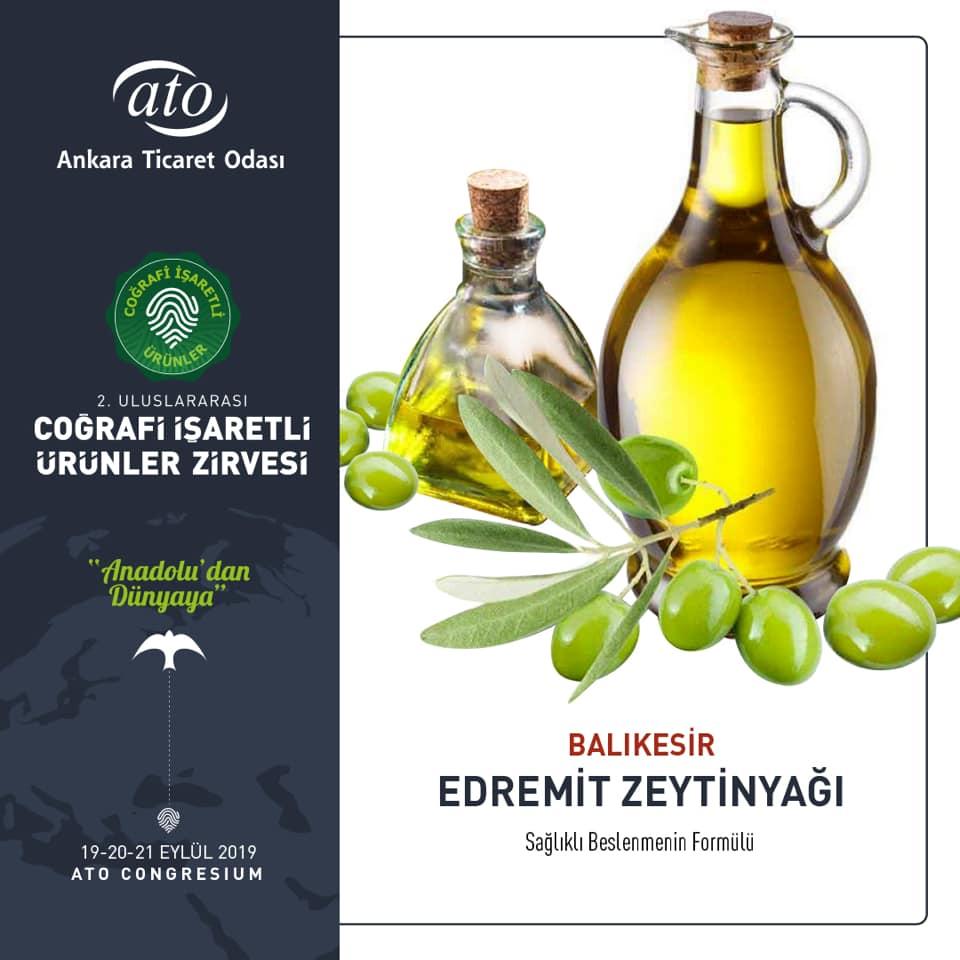 Sağlıklı ve hafif yemeklerin vazgeçilmezi olan Balıkesir Edremit Zeytinyağı, 2. Uluslararası Coğrafi İşaretli Ürünler Zirvesi'nde