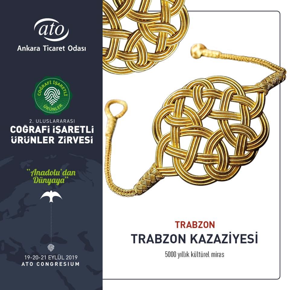Coğrafi İşaretli Ürünler Zirvesi TRABZON KAZAZİYESİ