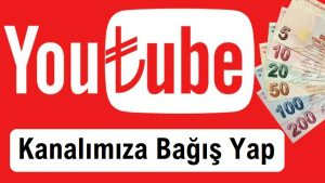 YouTube Kanalımıza Bağış Yap