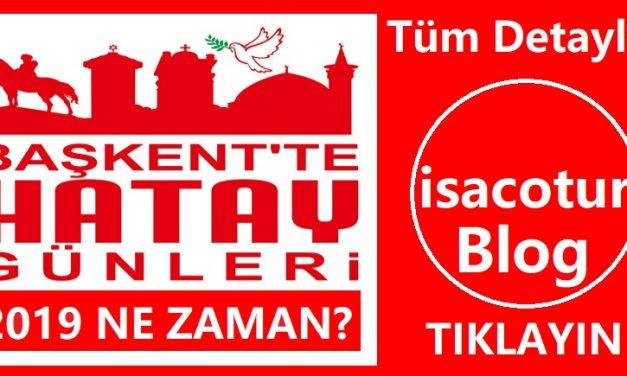 Ankara'da Hatay Günleri Ne Zaman 2019