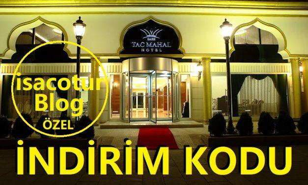Tac Mahal Hotel Ankara İndirim Kodu