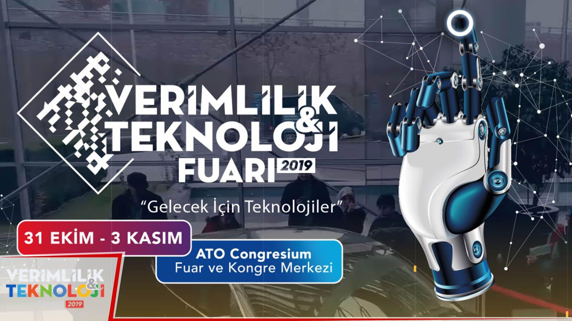 2.Verimlilik ve Teknoloji Fuarı 2019 Ankara