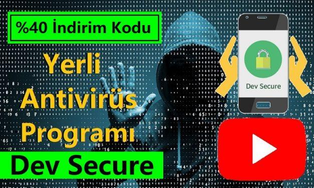Yerli Antivirüs Programı DEV SECURE İndirim Kodu