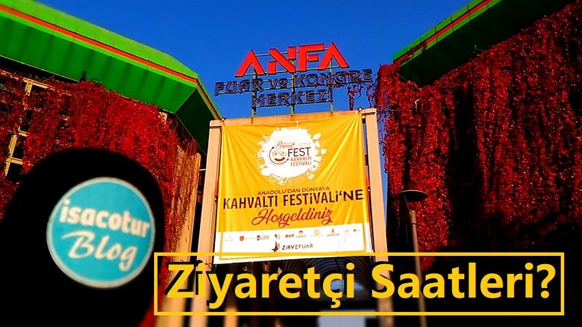 Ankara Kahvaltı Festivali Ziyaretçi Saatleri?