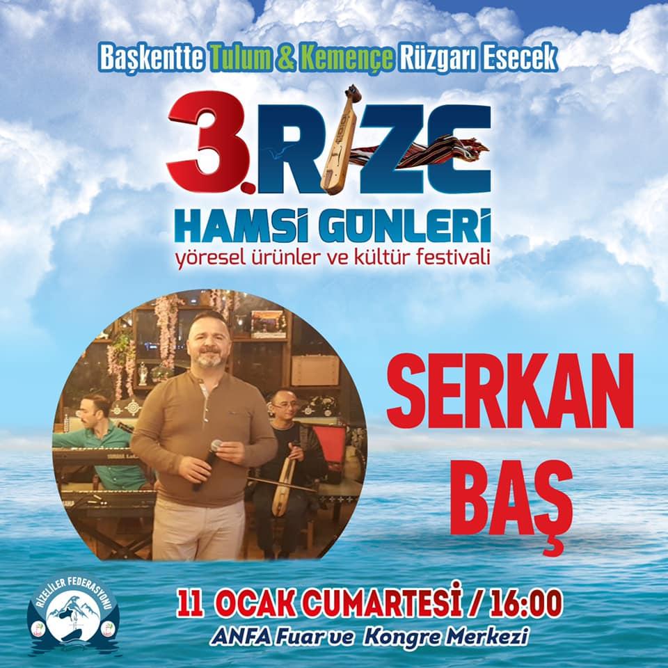 3. Rize Tanıtım Günleri Festivali 2020 Ankara Konserlerleri SERKAN BAŞ