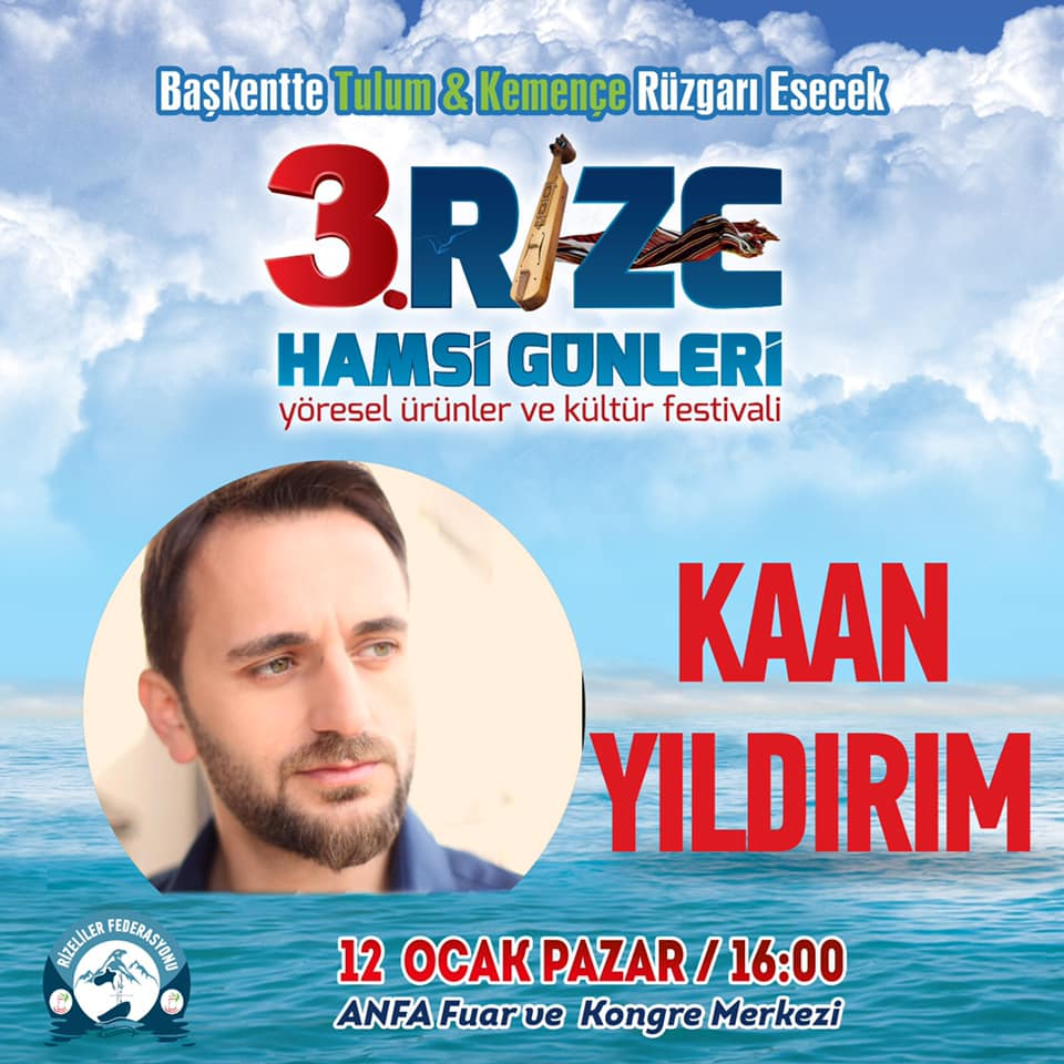 3. Rize Tanıtım Günleri Festivali 2020 Ankara Konserlerleri KAAN YILDIRIM
