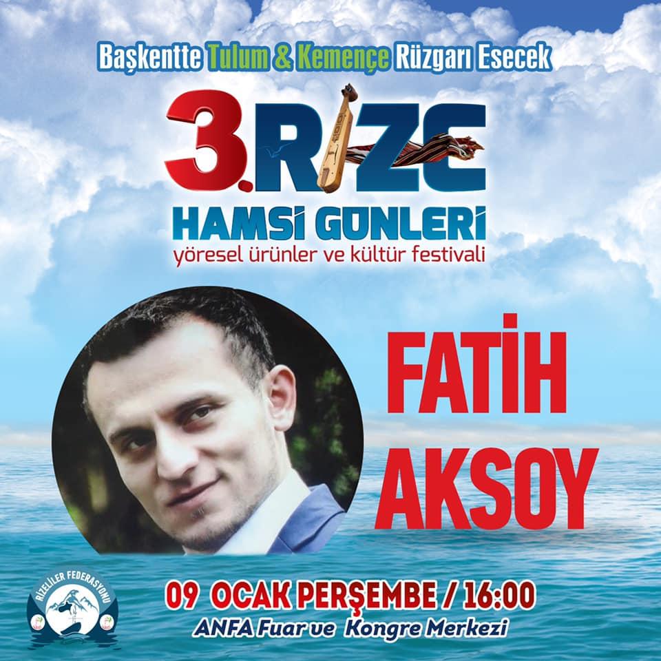 3. Rize Tanıtım Günleri Festivali 2020 Ankara Konserlerleri FATİH AKSOY