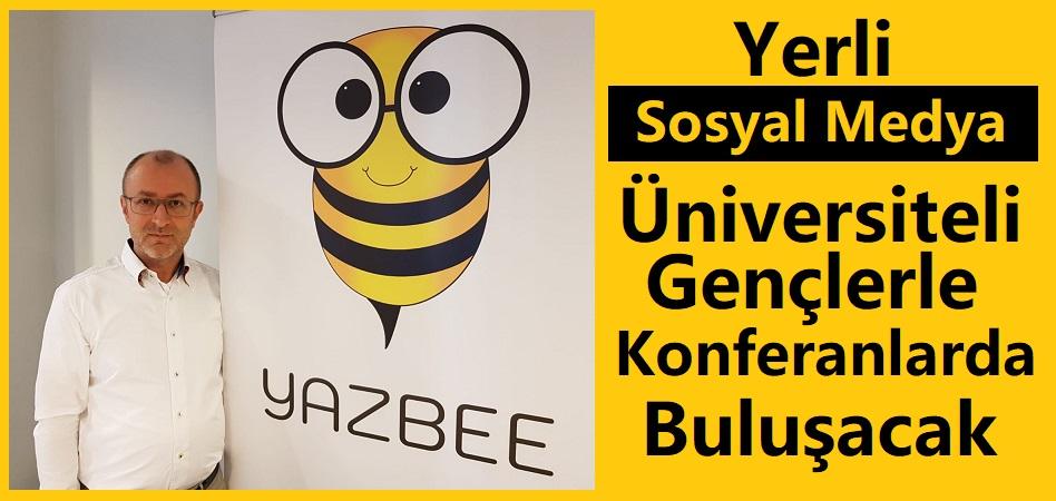 Yerli Sosyal Medya Yazbee Üniversiteli Gençlerle Konferanlarda Buluşacak