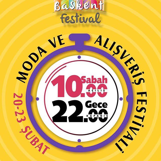 Başkent Moda ve Alışveriş Festivali 2020 Ziyaret Saatleri