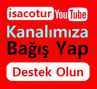 Youtube isacotur kanalına bağış yap destek ol baneri
