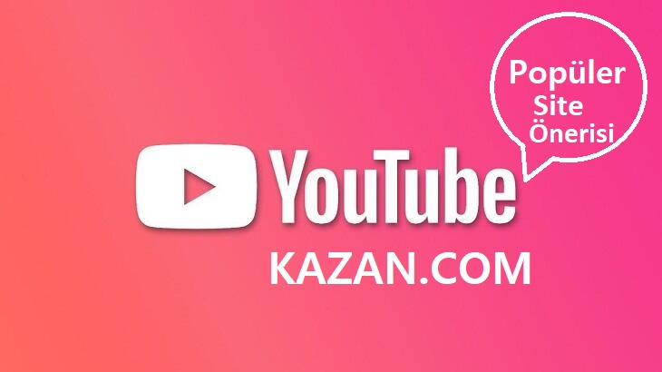 Youtube Kazan Sitesi ile Youtube Abone Kasma