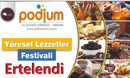 Yöresel Lezzetler Festivali Podium Avm ERTELENDİ