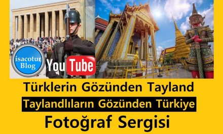 Türklerin Gözünden Tayland / Taylandlıların Gözünden Türkiye Fotoğraf Sergisi