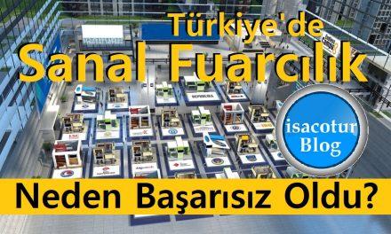 Türkiye'de Sanal Fuarcılık Neden Başarısız Oldu