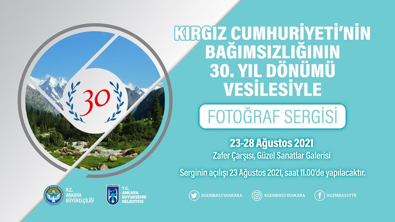 Kırgız Cumhuriyeti'nin 30. Bağımsızlık Yıl Dönümü Fotoğraf Sergisi